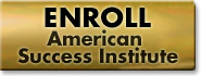 Enroll in the American Success Institute
